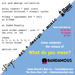 flyer ~ clinyc art * design * music with Bandamous ~ clinyc ~ 2013-09-06 ~ sputnyc