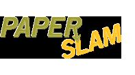 Paper Slam