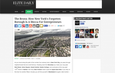 article ~ The Bronx: How New York's forgotten borough is a mecca for entrepreneurs ~ Joshua Kleyman ~ 2013-11-07 ~ Elite Daily ~ sputnyc