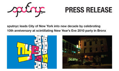 press release ~ sputnyc leads City of New York into new decade by celebrating 10th anniversary at scintillating New Year's Eve 2010 party in Bronx ~ us ~ 2009-12-15 ~ sputnyc