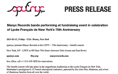 press release ~ Manyc Records bands performing at fundraising event in celebration of Lycée Français de New York's 75th Anniversary ~ us ~ 2011-03-11 ~ sputnyc
