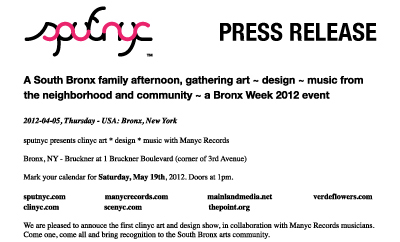 press release ~ A South Bronx family afternoon, gathering art ~ design ~ music from the neighborhood and community ~ a Bronx Week 2012 event ~ us ~ 2012-04-05 ~ sputnyc